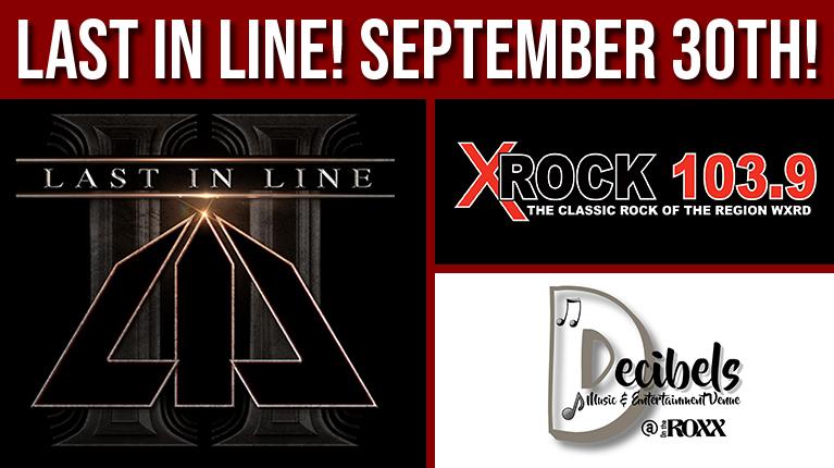 Decibels at On The Roxx and X-Rock 103.9 present Last In Line